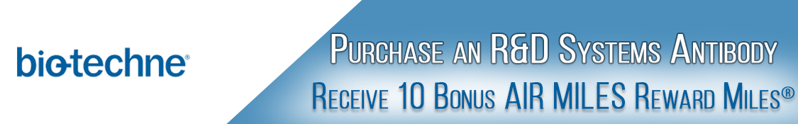Buy an R&D Systems Antibody receive 10 bonus Air Miles Reward Miles