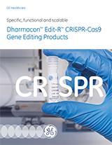 GE Dharmacon Edit-R CRISPR-Cas9 Gene Editing Products Brochure