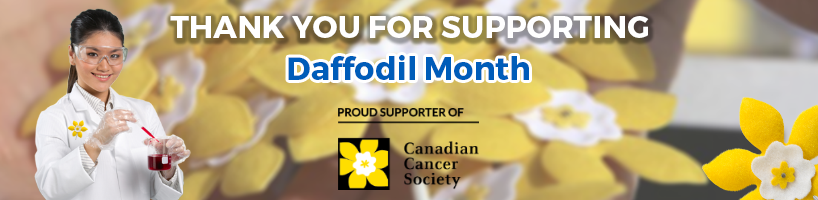 Cedarlane and Canadian Cancer Society Daffodil Month, April 2021