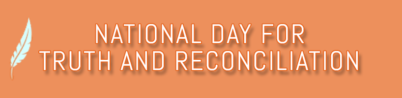 National Truth and Reconciliation Day, September 2021